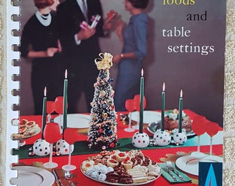 1961 Festive Foods and Table Settings Cookbook with Calendar, Sponsored by Wisconsin Natural Gas Company