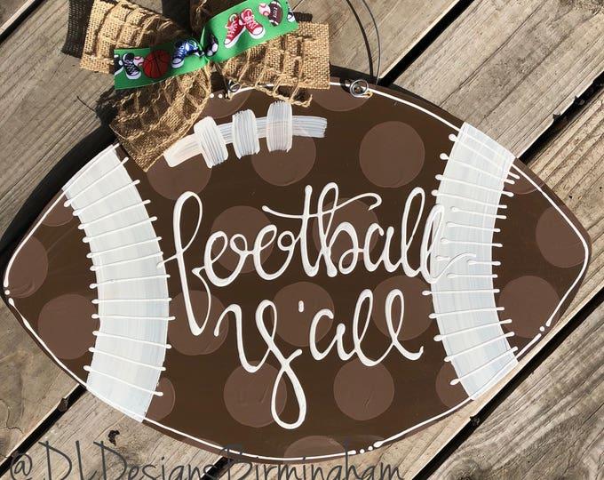 Football Door hanger wood football yall hand lettered