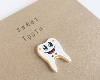 Sweet Tooth - Smiley Tooth Button Card - Celebration - Snail Mail - Friend