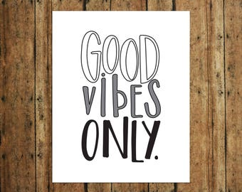 Good Vibes Only | Digital Print | Calligraphy | Gray
