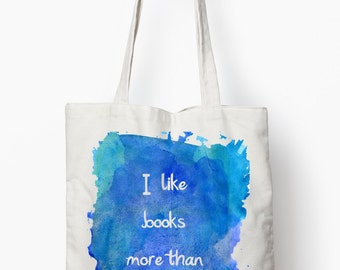 Book quote tote bag, typography bag, canvas tote bag, I like books more then people bag,