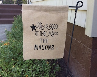 Life is GOOD at the RIVER  CUSTOM Monogram Burlap Garden Flag, Monogrammed Burlap Flag, Personalized Gift, Monogrammed Home Decor