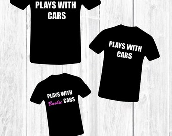 Father's Day Shirts, Father's Day, Father Daughter, Father Son, Father and kids, Plays with cars, Father's Day Tools