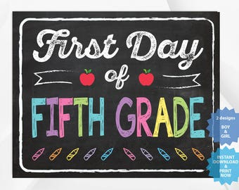 First day of FIFTH GRADE, back to school sign, first day of school chalkboard, Multiple Sizes.