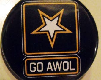 GO AWOL    pinback buttons badges pack!