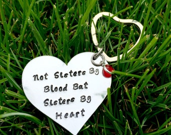 Personalised Keyring, not sisters by blood but sisters by heart, Best Friend, Friendship, Birthday Gift, Hand Stamped, Keyring, Gift, Friend