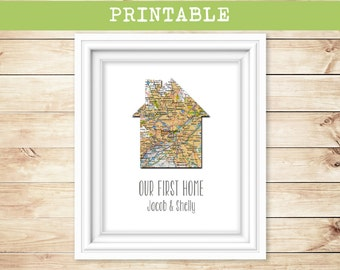 PRINTABLE - Custom Personalized House Map - Map Print - New Home, Wedding or Anniversary Gift  - Home Sweet Home - Our First Home