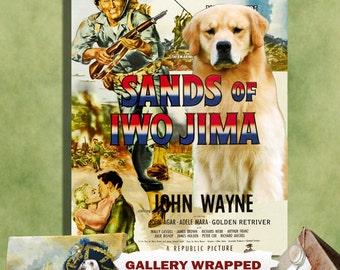 Golden Retriever Print Fine Art Canvas - Sands of Iwo Jima Movie Poster   Perfect DOG LOVER GIFT Gift for Her Gift for Him Home Decor