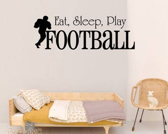 Vinyl Wall Quote Decal - Eat, Sleep, Play Football - Wall Art-Wall Mural-Vinyl Lettering-Kids Room-Football-Sports Enthusiast