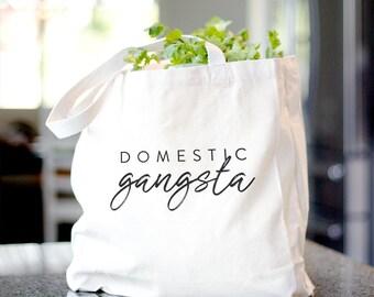 Domestic Gangsta Tote Bag
