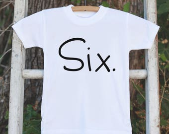 Six Birthday Shirt - Kid's 6th Tshirt For Boys Birthday Party - Boys Sixth Birthday Outfit - 6 Year Old Birthday Party - Simple