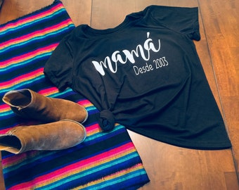 Mexican shirt,Mexican,Cinco de mayo,Mama shirt,mamá shirt, Mothers day shirt, Día de las madres shirt, mamá desde, gift for mama, mama, mamá