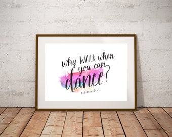 Why Walk When You Can Dance // Kid President