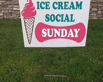 Ice Cream Social Yard sign, 24 x 18, Corrugated yard signs, Ice cream sign, Event sign, Party signs, Yard signs, Lawn stake, Advertising