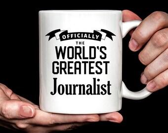 Journalist Gift | Journalist Mug | Gift for Journalist | World's Greatest Journalist Coffee Mug