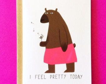 Cute pretty bear card, I feel pretty today
