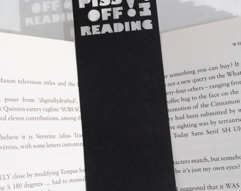 Bookmark, Unique bookmark, Rude bookmark, Piss off I'm reading, Book lover gift, Stocking fillers, Book accessories, Black, Free P&P!