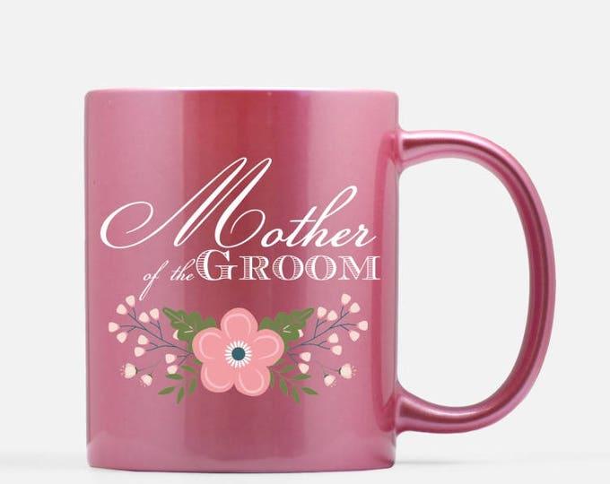 Mother of the Groom Pink Ceramic Mug, 11 oz