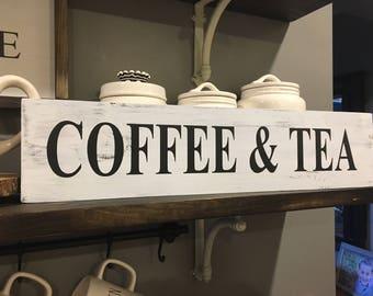 Coffee And Tea Sign / Kitchen Decor / Coffee Bar / Kitchen Coffee Signs / Farmhouse Decor