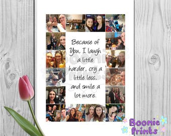 Because of you i laugh a little louder personalised collage print, best friends, bestie, A4 print