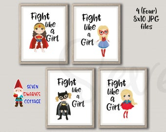 Fight Like a Girl Wall Art - Super Hero Girls Wall decor- DIY Printable  8x10 size Super Hero Wall Art - Super Girl Wall Decor
