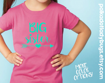 Big Sister Shirt - New Born through 5XL Available - More Colors Available - Glitter Upgrade Upon Request