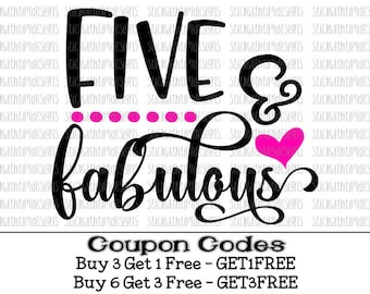 Five and Fabulous Svg Birthday Svg Five Birthday Svg Cut Files PNG Files Svg Files for Silhouette Svg Files for Cricut Birthday Girl Svg