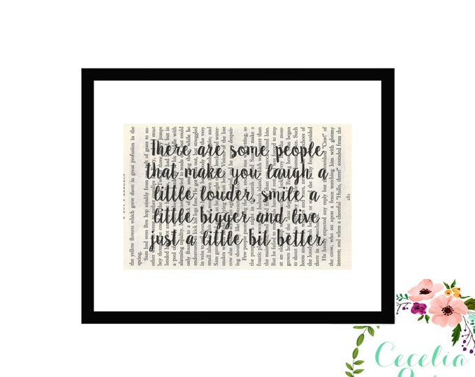 There Are Some People That Make You Laugh A Little Louder Smile A Little Bigger And Live... Vintage Book Page Art Box Frame or Print