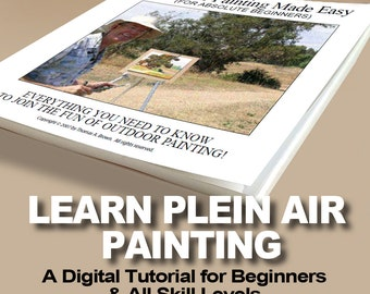 PLEIN AIR PAINTING Made Easy! Art Instruction Tutorial For All Skill Levels. Come Join The Fun Of Outdoor Painting!