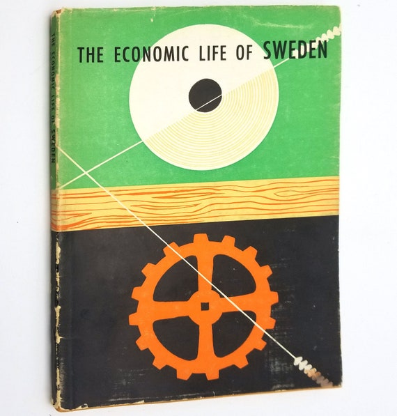 The Economic Life of Sweden Erik Hook Soft Cover w/ Dust Jacket DJ 1956 The Swedish Institute Stockholm