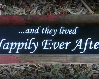 And They Lived Happily Ever After Sign~Custom Colors~Valentine~Wedding~Anniversay~Gift~Photo Prop