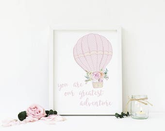 You Are Our Greatest Adventure Printable, Pastel Pink Hot Air Balloon, Nursery Artwork, Nursery Decor, Baby Shower, Download, Digital Print
