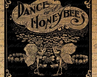 Adorable Bee Dance of the Honey Bees Text Digital Image Download Sheet Transfer To Pillows Totes Tea Towels Burlap No. 1847