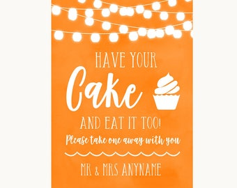 Orange Watercolour Lights Have Your Cake & Eat It Too Personalised Wedding Sign