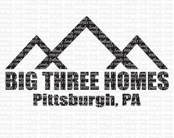 Big Three Homes - SVG - DXF - EPS - Png Cutting Files Cameo - Cricut - This is Us Shirt - Hat - Sweater - Vector File - Jack Shirt - Rebeca