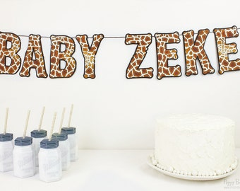 Giraffe Banner : Handcrafted Custom Phrase Party Decoration | Giraffe Baby Shower | Jungle Garland | Happy Birthday | Wild Animal Print Sign
