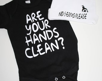 Are Your Hands Clean?* Baby Onesie