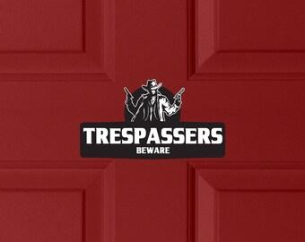 No Trespassing Sign | Trespassers Beware, Warning Sign, Gun Sign, Beware Sign, Beware Of Owner Sign, No Trespassing Signs, No Trespassing