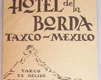 Vintage 1950's Brochure from Hotel de la Borda Taxco Mexico-Photos / Drawings-FREE SHIPPING!