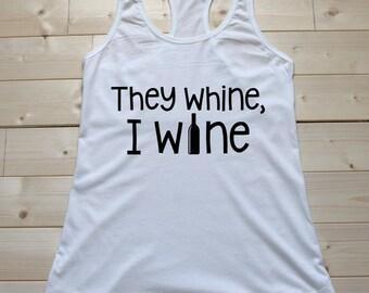 They Wine, I Wine