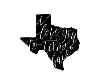 I love you to Texas - Valentine