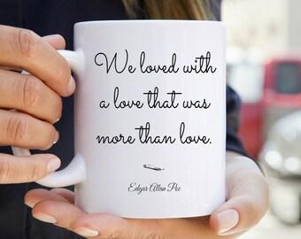 Edgar Allan Poe Mug - Bookish Love Quote Mug