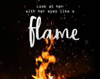 Digital quote - Eyes like a Flame