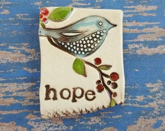 hope, bluebird, clay magnet, ceramic magnet, inspirational magnet