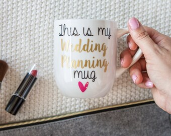 Engagement Mug | This Is My Wedding Planning Coffee Mug | Personalized future mrs mug | Gift for her  | Gift Wrap | Gift Box