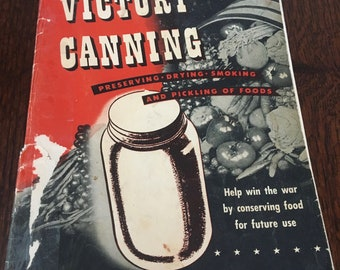 1940s Victory Canning Book