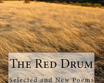 The Red Drum: Selected and New Poems (2nd edition) by Cristina M. R. Norcross (SIGNED copies) Publication Date 2013, 60 pages