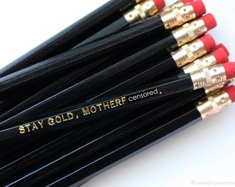 Mature Pencil Set. Stay Gold Motherf*cker. Black Pencil Set. Set of Pencils. Hot Foil Stamped Pencils. Black Hexagon Pencils.