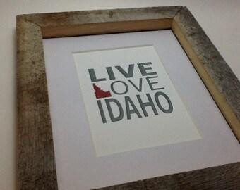 Live Love Idaho 5x7 Letterpress Print