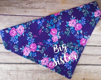 Floral Big Sister Dog Scarf / Dog Bandana / Sister Cat Bandana / Birth Announcement / Photo Shoot / Baby Pregnancy Photo Prop / Pretty Dog